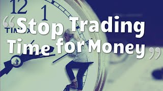 Sarah Thompson on Stop Trading Time for Money