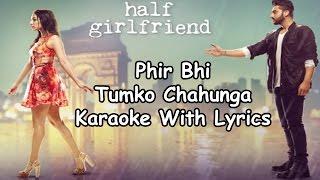 download lagu Phir Bhi Tumko Chahunga Karaoke With   Arijit gratis