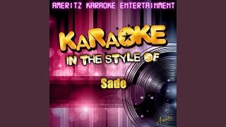Sweetest Taboo In The Style Of Sade Karaoke Version