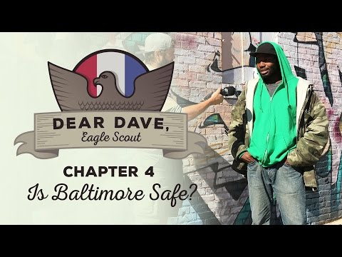 """Dear Dave, Eagle Scout - """"Is Baltimore Safe?"""""""