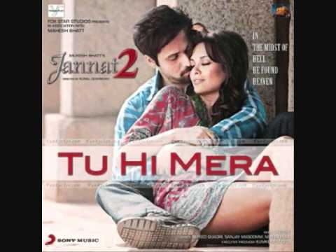 Tu Hi Mera (Jannat 2 Song) exclusive  and OFFICIAL 2012 with...