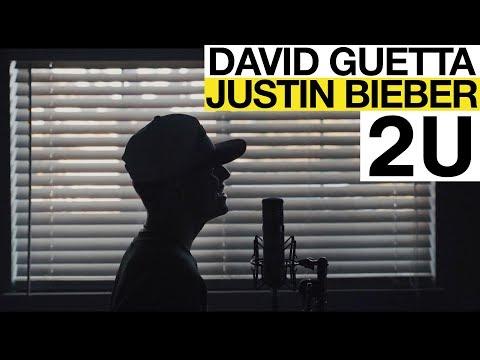 2U - Justin Bieber & David Guetta (AustinCorini/Mountenz Cover)