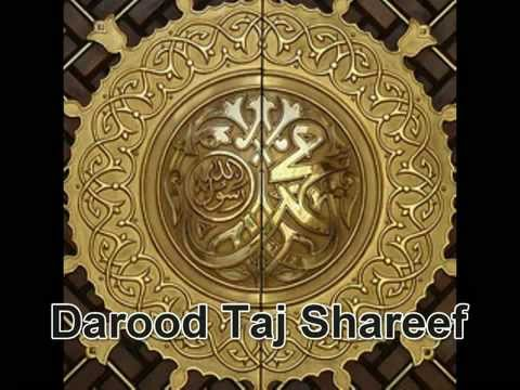 **powerful** Recitation Of Darood Taj Shareef video