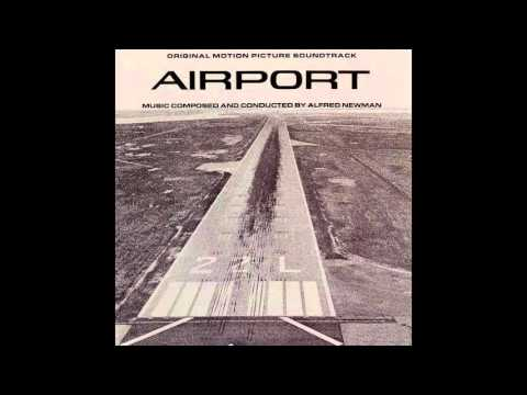 Airport | Soundtrack Suite (Alfred Newman)