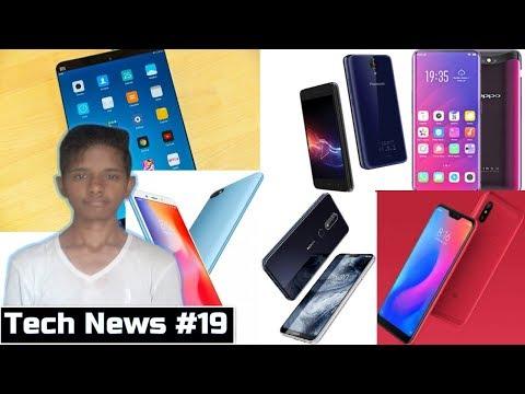 Tech News #19 - Nokia X6, Oppo Find X, Redmi 6 Pro, Mi Pad 4, Panasonic P90, Redmi 6, Redmi 6A