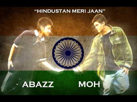 A-bazz & M.O.H - Hindustan Meri Jaan (Jai Hind)