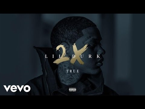 Lil Durk - True (Audio)