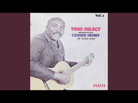 Trio Select - Gesner Henry - Haiti Vol 2