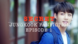 [JUNGKOOK FF] Secret EP. 1