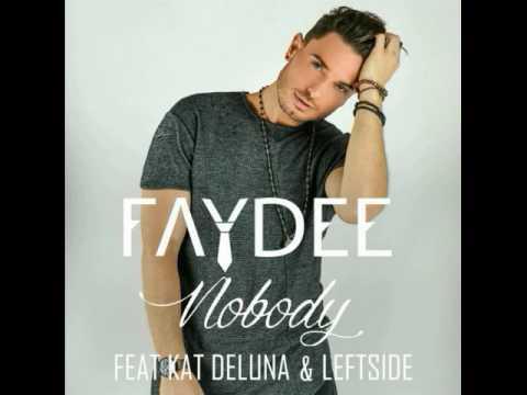 Faydee ft. Leftside & Kat Deluna - Nobody (Lyrics)