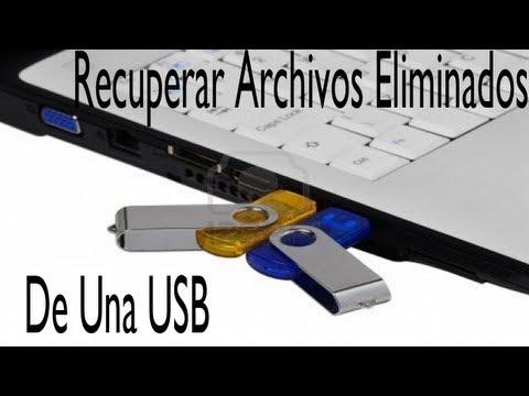 Como recuperar archivos eliminados de una usb