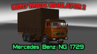 Euro Truck Simulator 2 обзор мода ( Mercedes Benz NG 1729 )