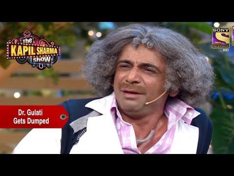 Dr. Gulati Gets Dumped - The Kapil Sharma Show thumbnail