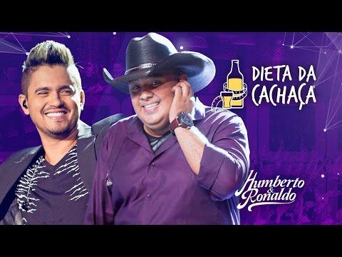 Humberto & Ronaldo - Dieta Da Cachaça ( DVD Playlist )