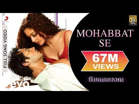 Gumnaam - Mohabbat Se Video | Dino Morea Mahima Chaudhry