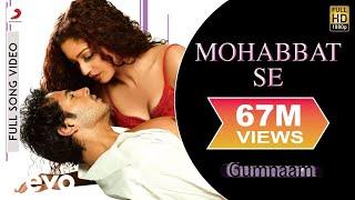 Mohabbat Se Zyada - Gumnaam | Dino Morea | Mahima Chaudhary