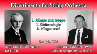 Bartók: Divertimento for String Orchestra, Doráti & LSO (1964) バルトーク ディヴェルティメント ドラティ