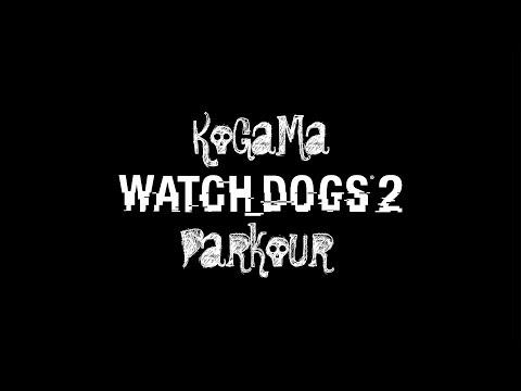 KoGaMa Parkour Watch Dogs 2