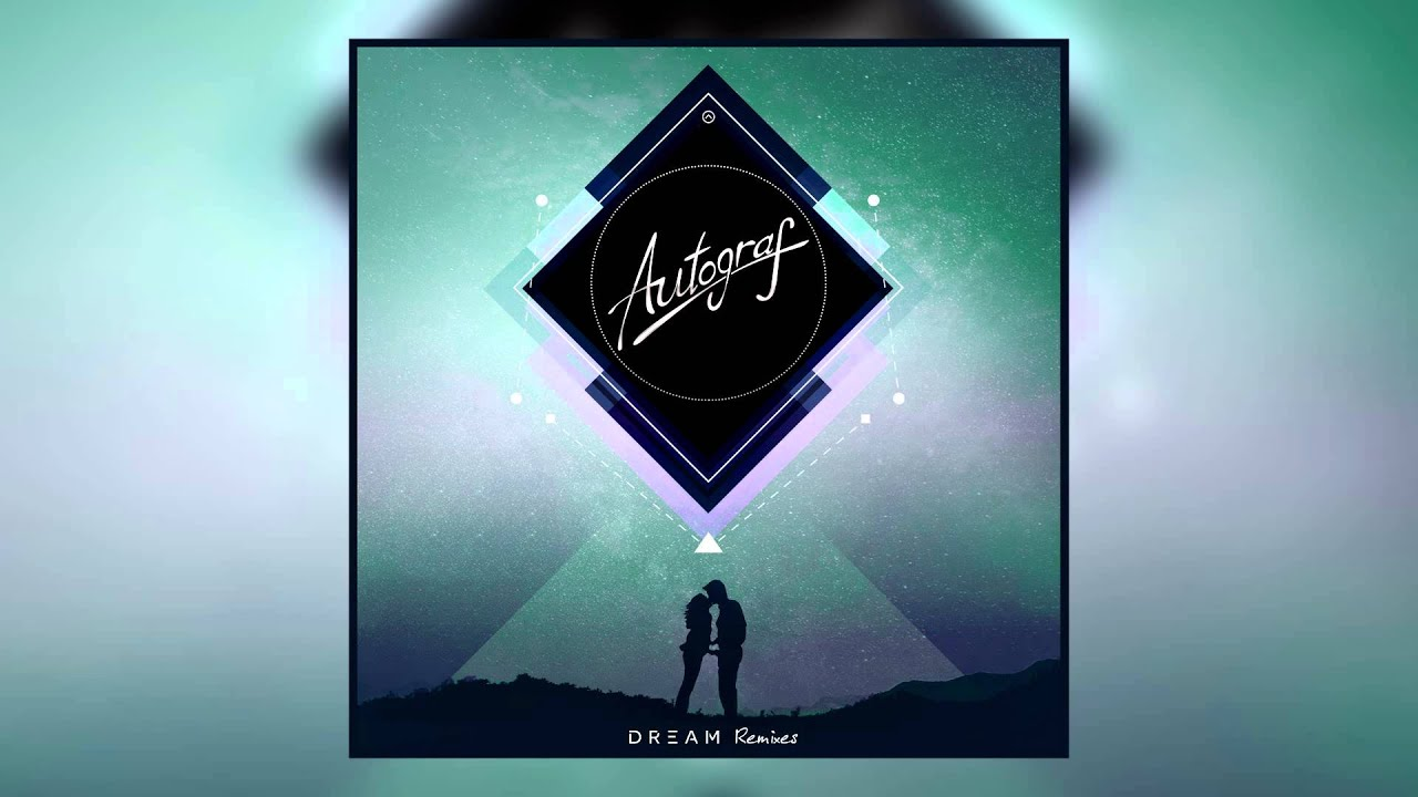 Autograf - Dream (Gianni Kosta Remix) [Cover Art]