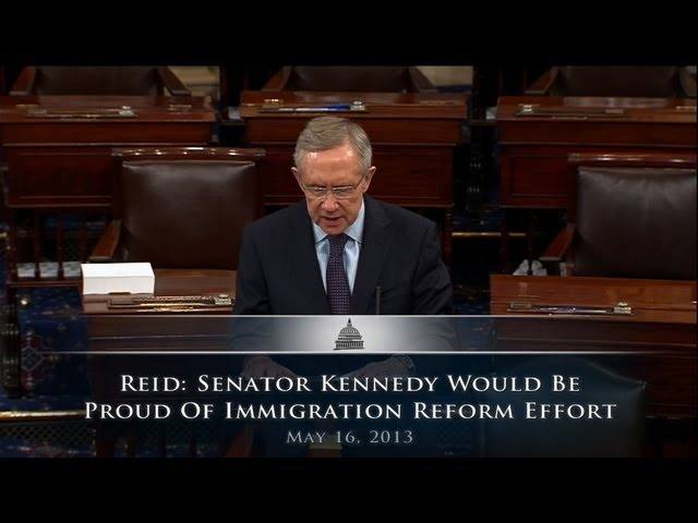 Reid: Senator Kennedy Would Be Proud Of Immigration Reform Effort
