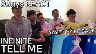 [THEY BACK YAY] INFINITE (인피니트) - TELL ME (5Guys MV REACT)