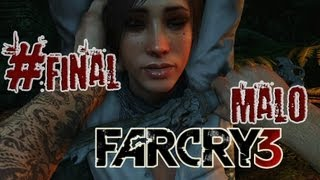 FAR CRY 3 | Ep.FINAL | Decisiones dificiles | MALO |