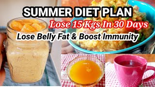 Summer Diet Plan | Lose 15 Kgs In 30 Days | Lose Belly Fat | 30 दिन मे 15 केजी घटाए बेली फैट के साथ