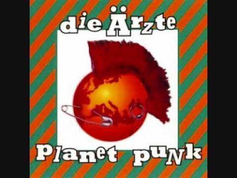 Die Arzte - Planet Punk