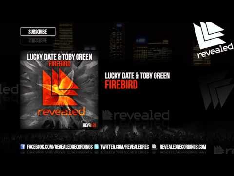 Lucky Date & Toby Green – Firebird [Revealed]