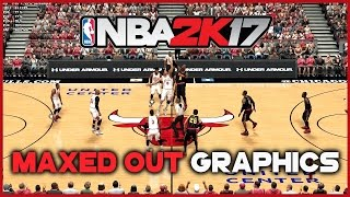 NBA 2K17 PC MAXIMUM GRAPHICS SETTINGS | i5 4690k & GTX 1070