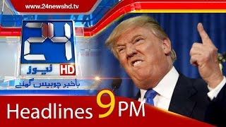 News Headlines | 9:00 PM | 4 January 2018 | 24 News HD