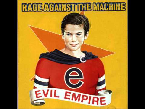 Rage Against The Machine - Down Rodeo (Evil Empire).wmv