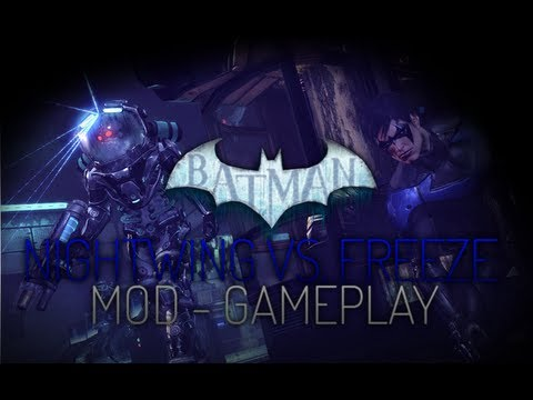 Batman Arkham City Mods - Nightwing vs. Mister Freeze Gameplay