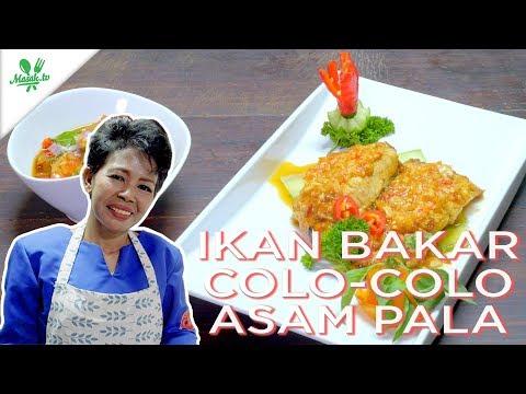 Resep Ikan Bakar Colo-colo Asam Pala | Lomba Masak Ikan Nusantara 2018