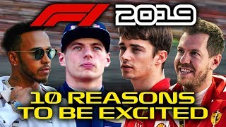 10 Reasons To Be Excited for the 2019 Formula 1 Season!