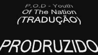 Watch POD Youth Of The Nation video