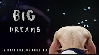 Dream Big: A Conor McGregor Short Film