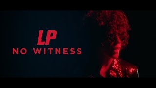 Lp No Witness Official Audio