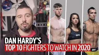 Dan Hardy's top 10 fighters to watch out for in 2020