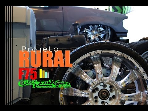Parte 2 - Hello Chip Foose! Project Brasil Rural F75 2º Fase  - Canal 7008Films