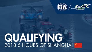 #WEC - 2018 6h of Shanghai - Qualifying Highlights