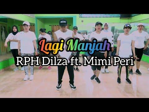 Download RPH  Dilza - Lagi Manjah ft. Mimi Peri | JOGET | DANCE | ZUMBA | FITNESS | At RAD Studio Penajam Mp4 baru