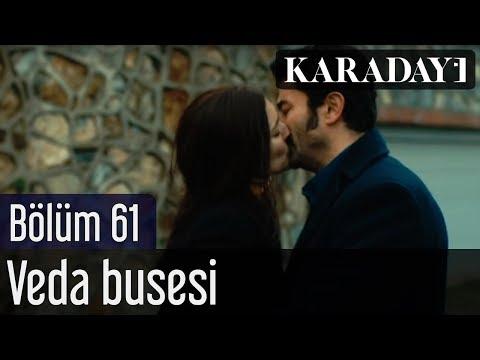 Karadayı 61.Bölüm - Veda Busesi