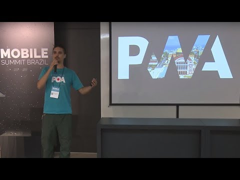 Felipe de Moura - PWAs, mais que Web Apps, Progressive Web Apps - Mobile Summit Brazil 2017