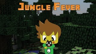 Jungle Fever - Minecraft  Machinima