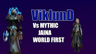 Method ViklunD vs Jaina Mythic World 1st (Spriest POV)