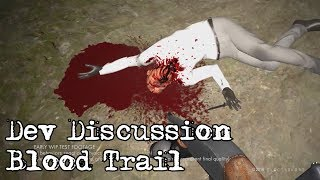 Dev Discussion - Blood Trail