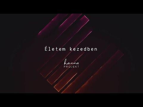 Hanna Projekt - Életem kezedben (official lyrics video)