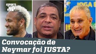 Convocar Neymar foi JUSTO? Vampeta ANALISA lista de Tite!