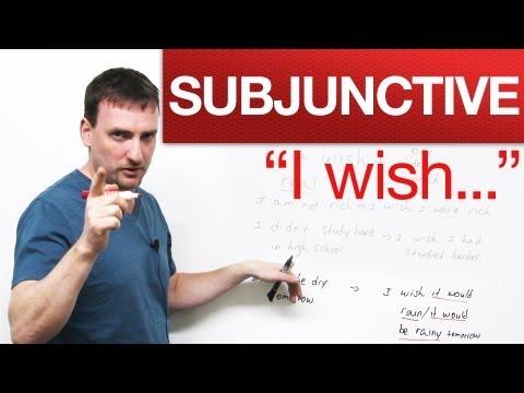 """English Grammar – """"I wish…"""" – Subjunctive"""